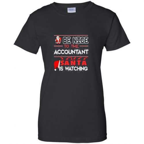 Be nice to the accountant Santa is watching sweater, shirt - image 638 500x500
