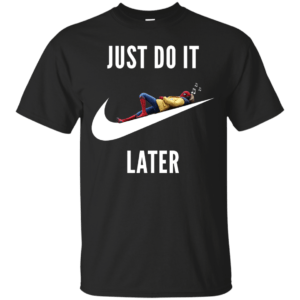 Spider-Man: Homecoming Just do it later shirt, tank - image 682 300x300
