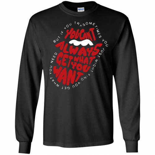 Rolling Stones: You can't always get what you want shirt, hoodie - image 861 500x500