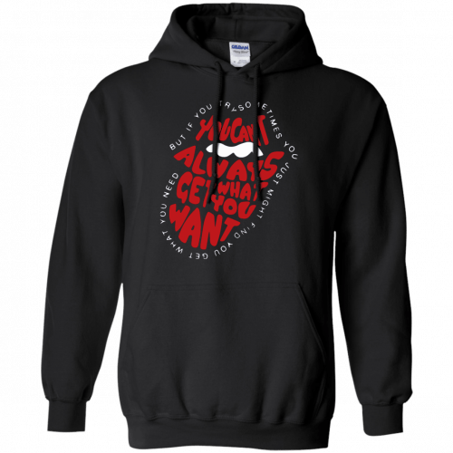 Rolling Stones: You can't always get what you want shirt, hoodie - image 863 500x500