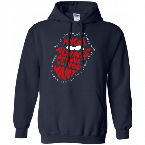 Rolling Stones: You can't always get what you want shirt, hoodie - image 864 500x500