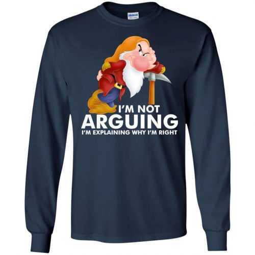 Grumpy the dwarf: I'm not arguing I'm explaining why I'm right t-shirt - image 893 500x500