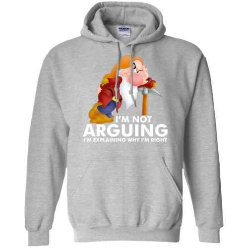 Grumpy the dwarf: I'm not arguing I'm explaining why I'm right t-shirt - image 894 500x500