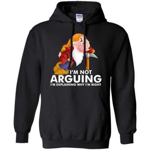 Grumpy the dwarf: I'm not arguing I'm explaining why I'm right t-shirt - image 895 500x500