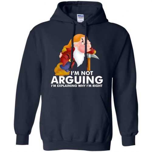 Grumpy the dwarf: I'm not arguing I'm explaining why I'm right t-shirt - image 896 500x500