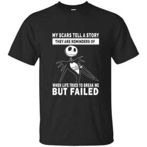 Jack Skellington: My scars tell a story they are reminders shirt, hoodie - image 1117 300x300