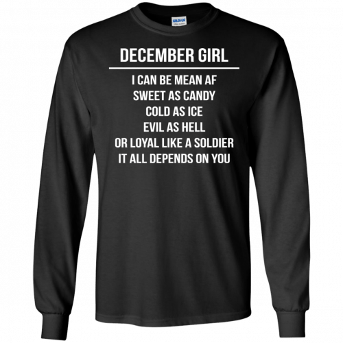 December girl I can be mean af sweet as candy cold as ice evil as hell shirt, tank - image 1497 500x500