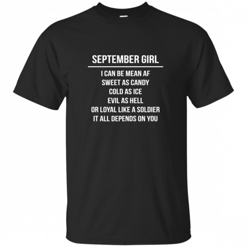 September girl I can be mean af sweet as candy cold as ice evil as hell shirt, tank - image 1533 500x500
