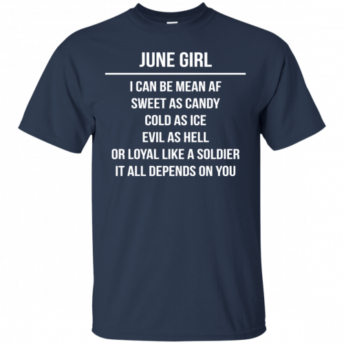 June girl I can be mean af sweet as candy cold as ice evil as hell shirt, tank - image 1574 500x500