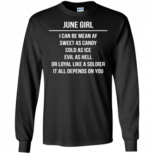 June girl I can be mean af sweet as candy cold as ice evil as hell shirt, tank - image 1575 500x500