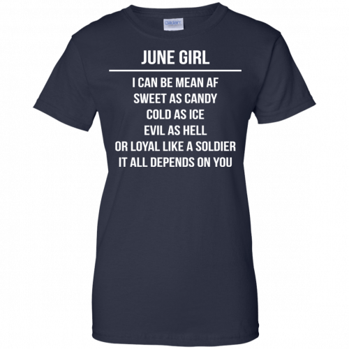 June girl I can be mean af sweet as candy cold as ice evil as hell shirt, tank - image 1584 500x500