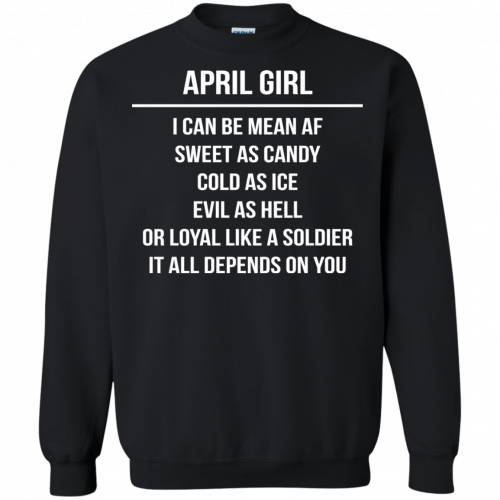 April girl I can be mean af sweet as candy cold as ice evil as hell shirt, tank - image 1605 500x500