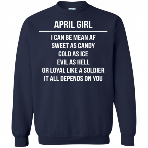 April girl I can be mean af sweet as candy cold as ice evil as hell shirt, tank - image 1606 500x500