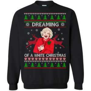 Golden Girls: Dreaming of a White Christmas sweater, hoodie, long sleeve - image 310 300x300