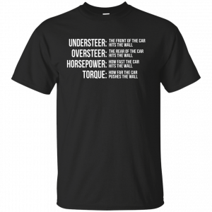 Understeer The Front Of The Car t-shirt, tank, hoodie - image 398 300x300