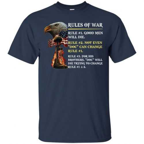 Rules of war: Rule #1 good men will die t-shirt, hoodie - image 495 500x500