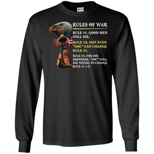 Rules of war: Rule #1 good men will die t-shirt, hoodie - image 496 500x500