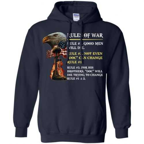 Rules of war: Rule #1 good men will die t-shirt, hoodie - image 499 500x500