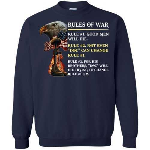 Rules of war: Rule #1 good men will die t-shirt, hoodie - image 501 500x500