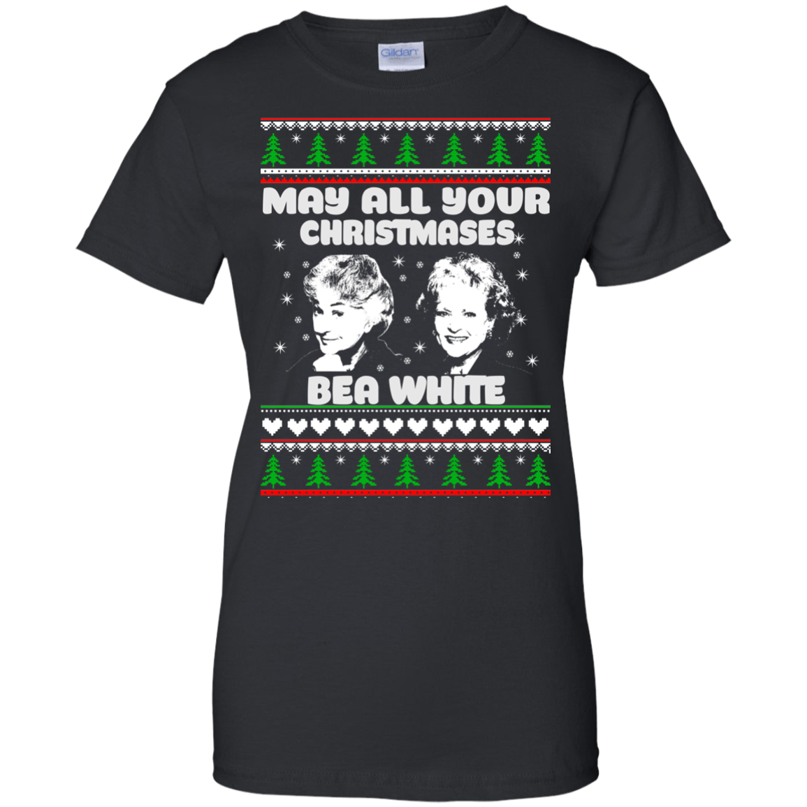 Golden Girls: May all your Christmas Bea White sweater, hoodie ...