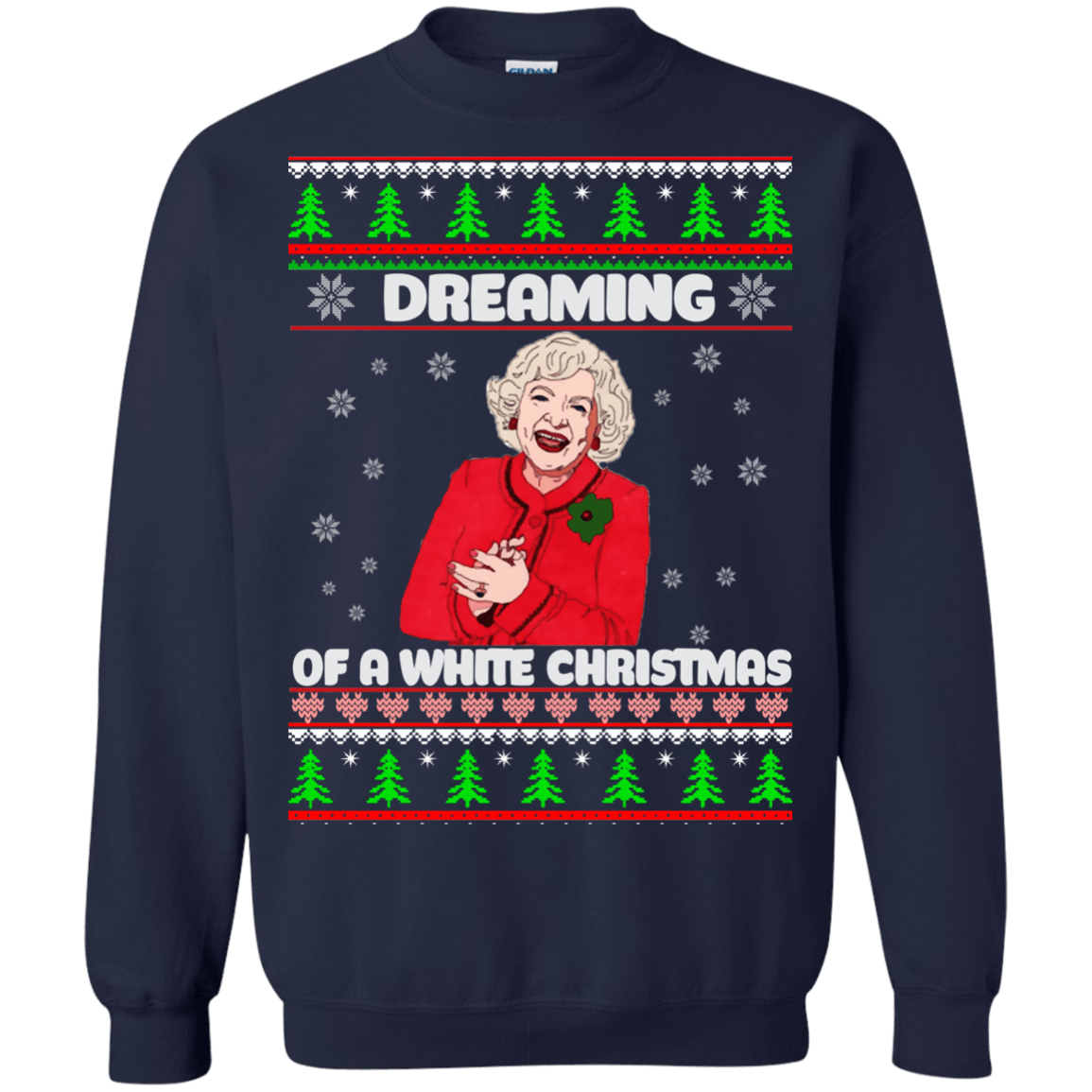 Golden Girls: Dreaming of a white Christmas sweater, hoodie - Icestork