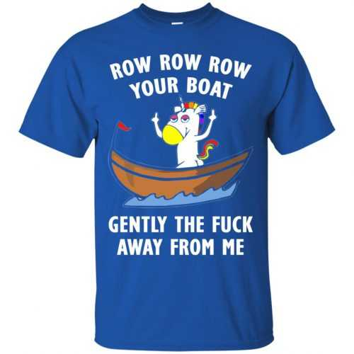 Unicorn: Row Row Row your boat shirt, hoodie, tank - image 610 500x500