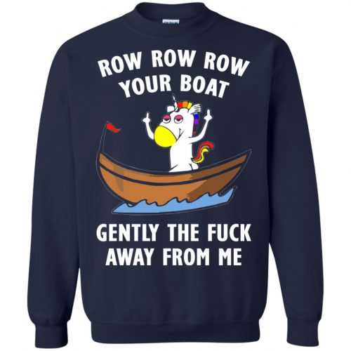 Unicorn: Row Row Row your boat shirt, hoodie, tank - image 617 500x500