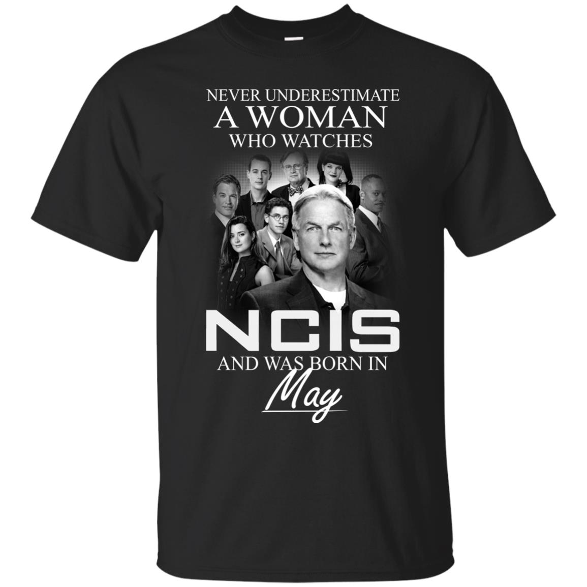 Never underestimate A Woman who watches NCIS and was born in May shirt - image 1181