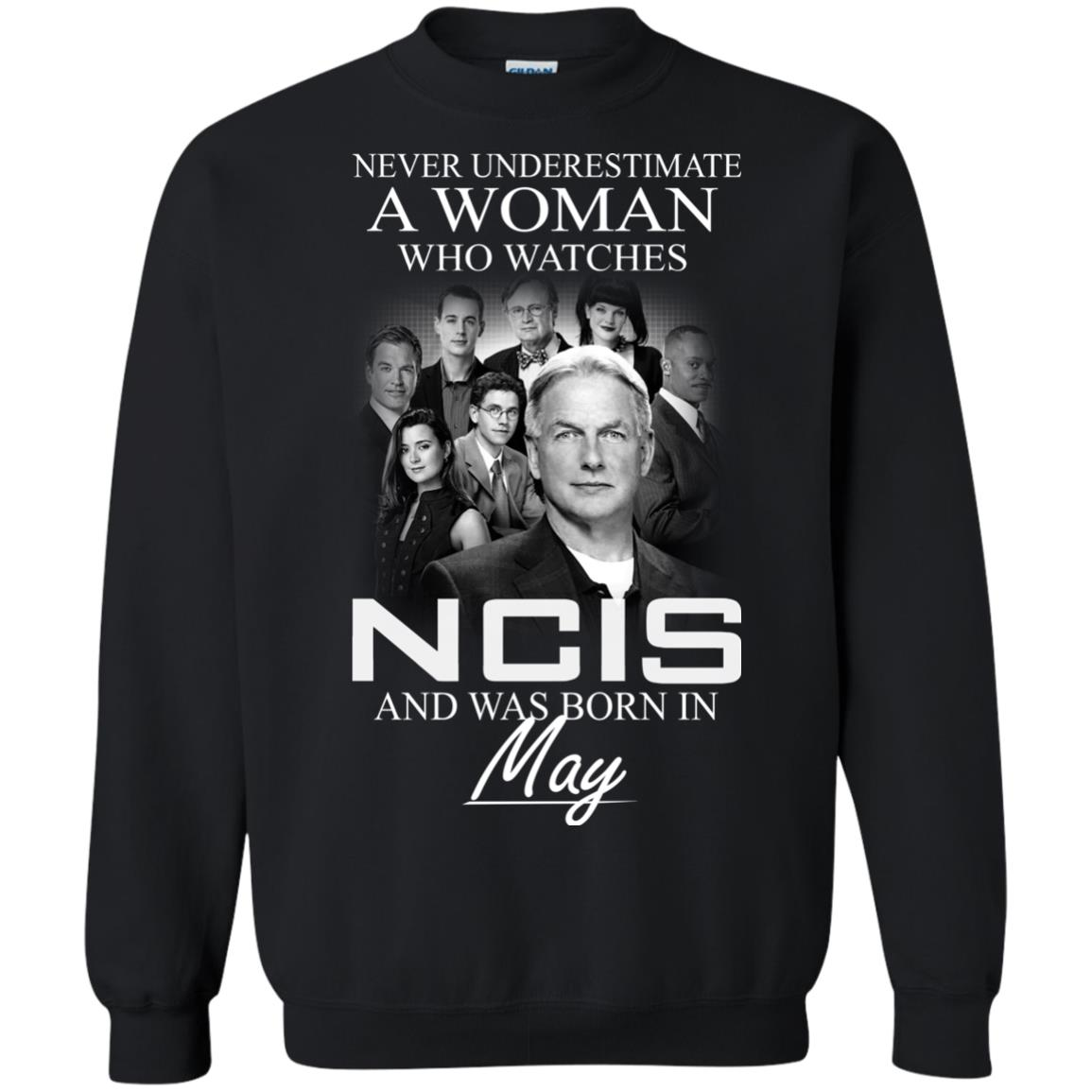 Never underestimate A Woman who watches NCIS and was born in May shirt - image 1188