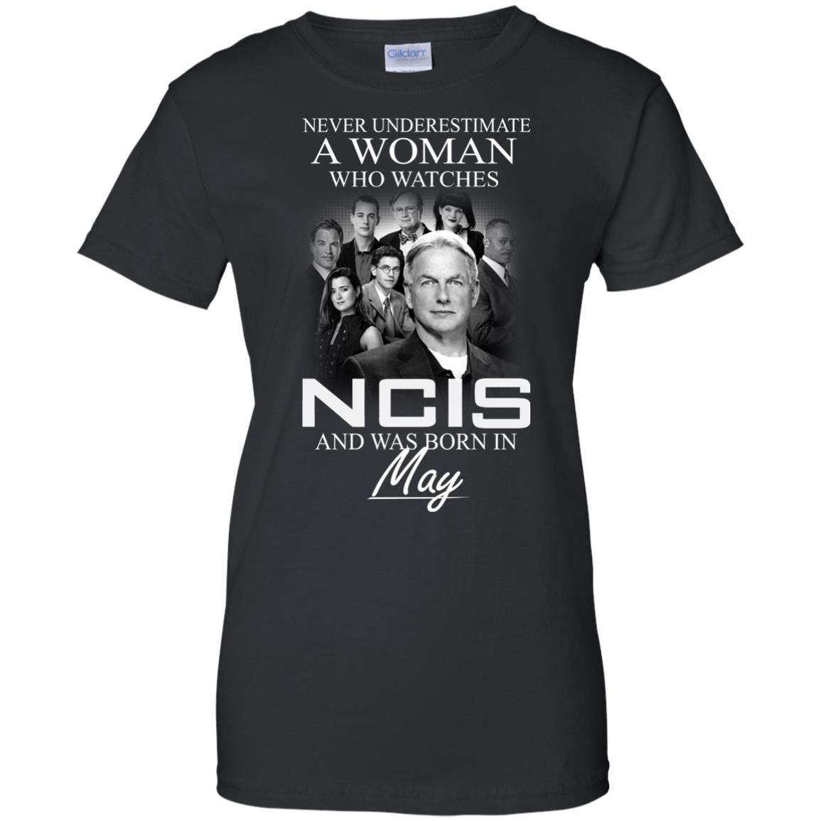 Never underestimate A Woman who watches NCIS and was born in May shirt - image 1192