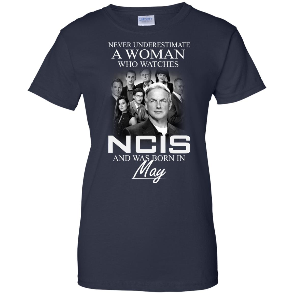 Never underestimate A Woman who watches NCIS and was born in May shirt - image 1193