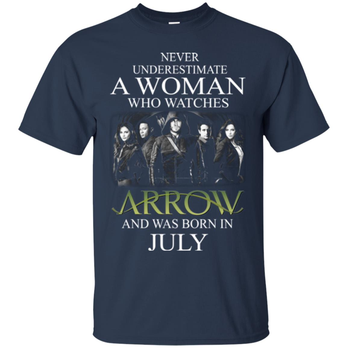Never Underestimate A woman who watches Arrow and was born in July shirt - image 1519