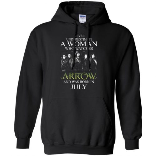Never Underestimate A woman who watches Arrow and was born in July shirt - image 1522 500x500