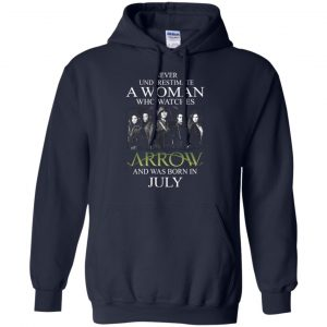 Never Underestimate A woman who watches Arrow and was born in July shirt - image 1523 300x300