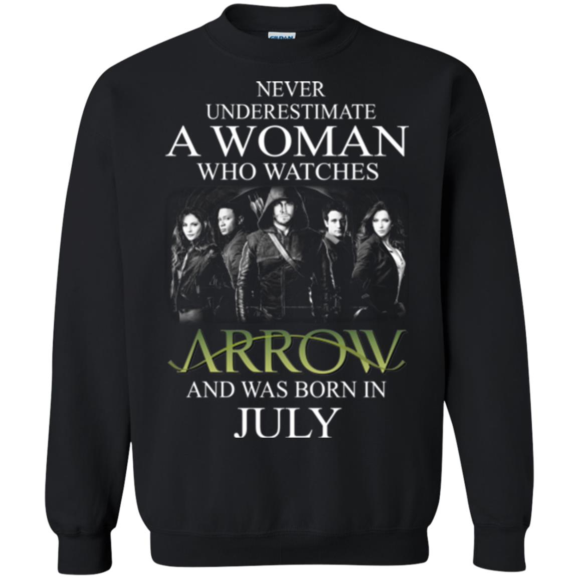 Never Underestimate A woman who watches Arrow and was born in July shirt - image 1524