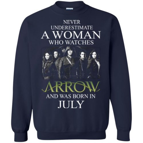 Never Underestimate A woman who watches Arrow and was born in July shirt - image 1525 500x500