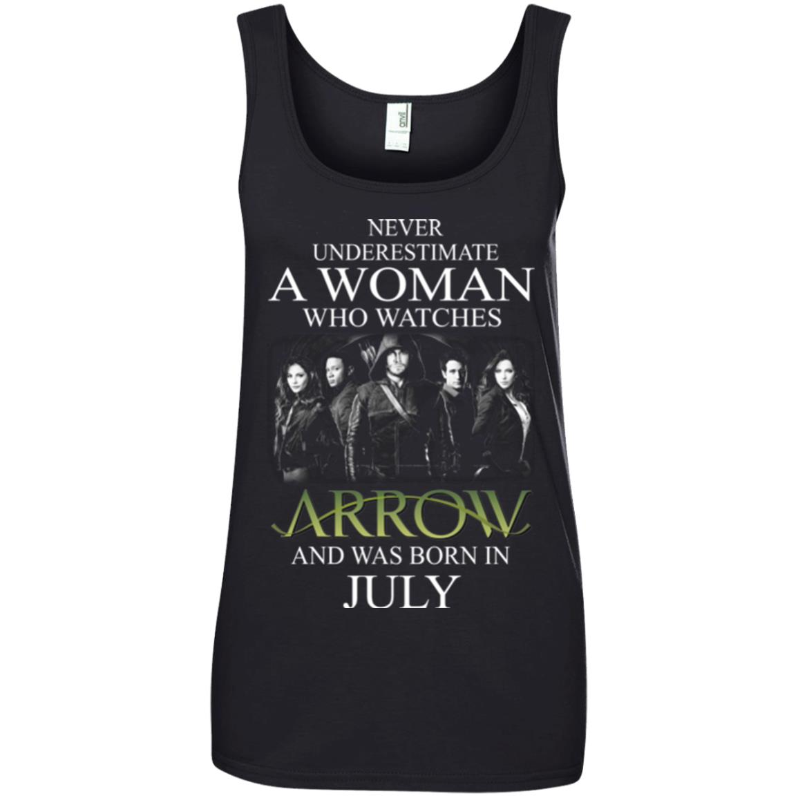 Never Underestimate A woman who watches Arrow and was born in July shirt - image 1526