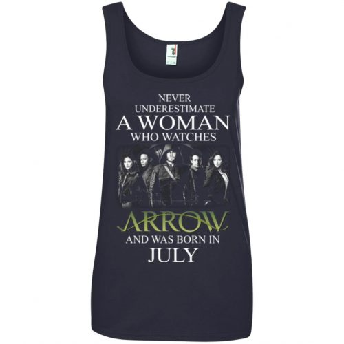 Never Underestimate A woman who watches Arrow and was born in July shirt - image 1527 500x500