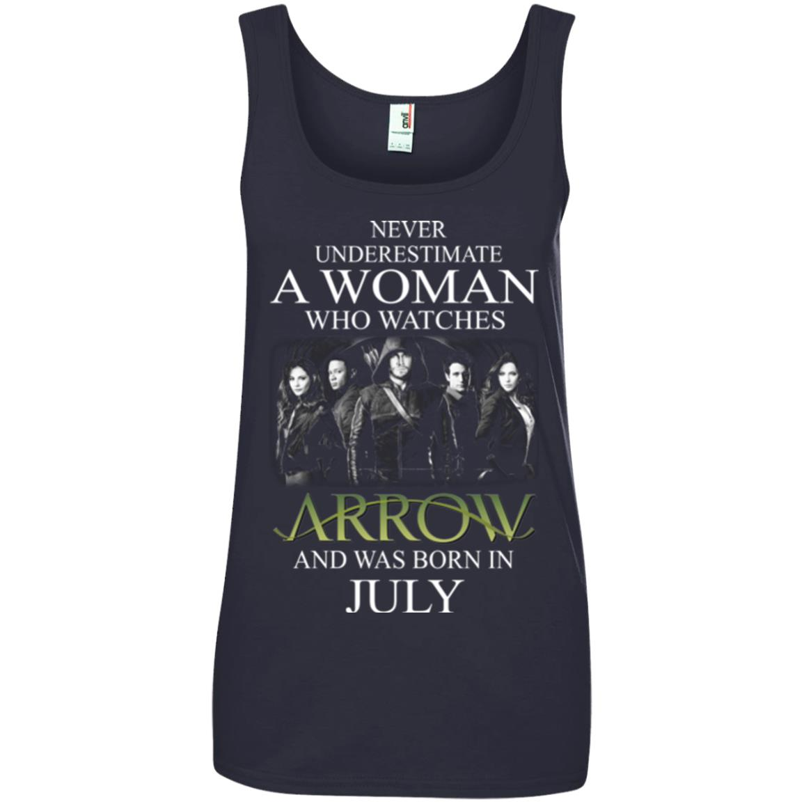 Never Underestimate A woman who watches Arrow and was born in July shirt - image 1527