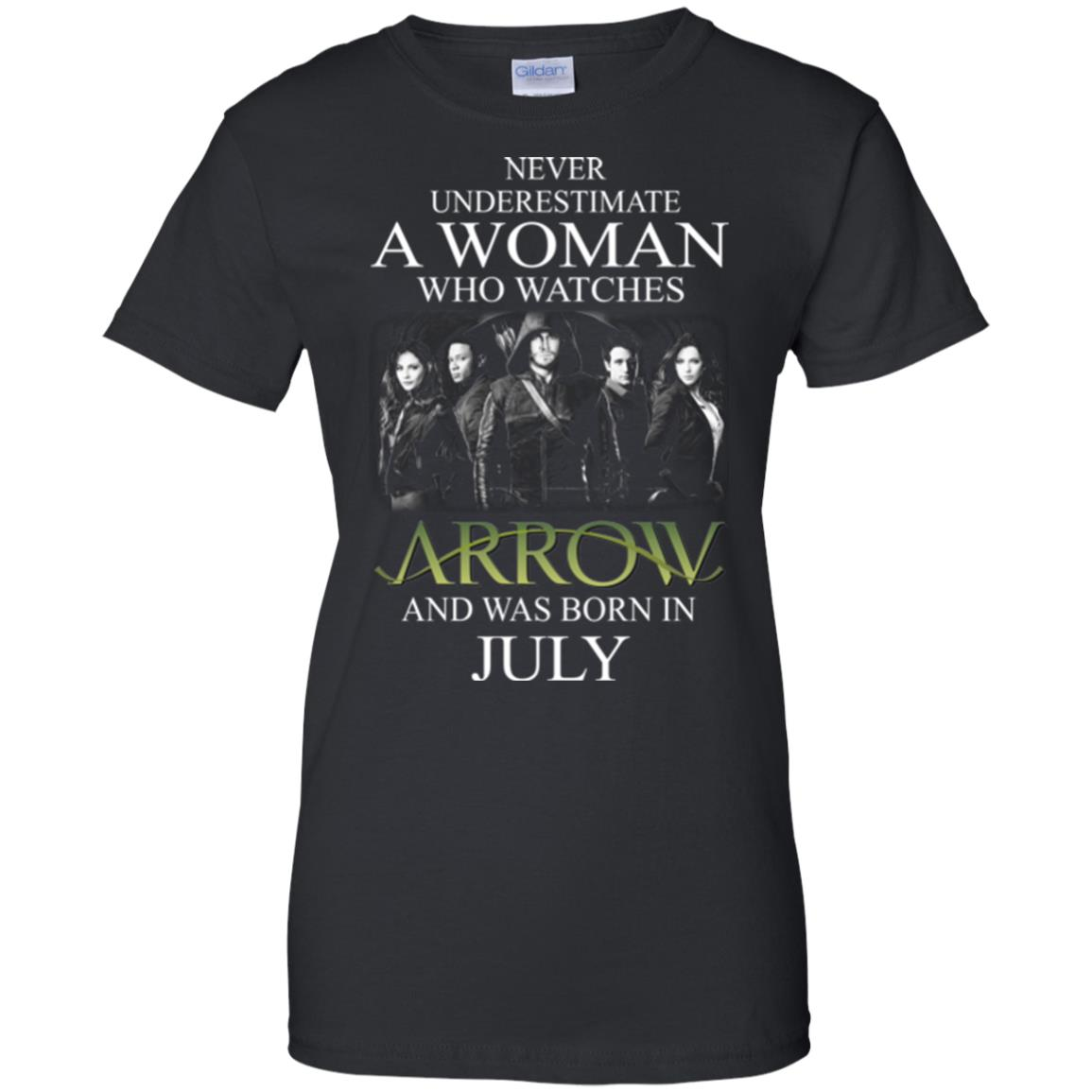 Never Underestimate A woman who watches Arrow and was born in July shirt - image 1528
