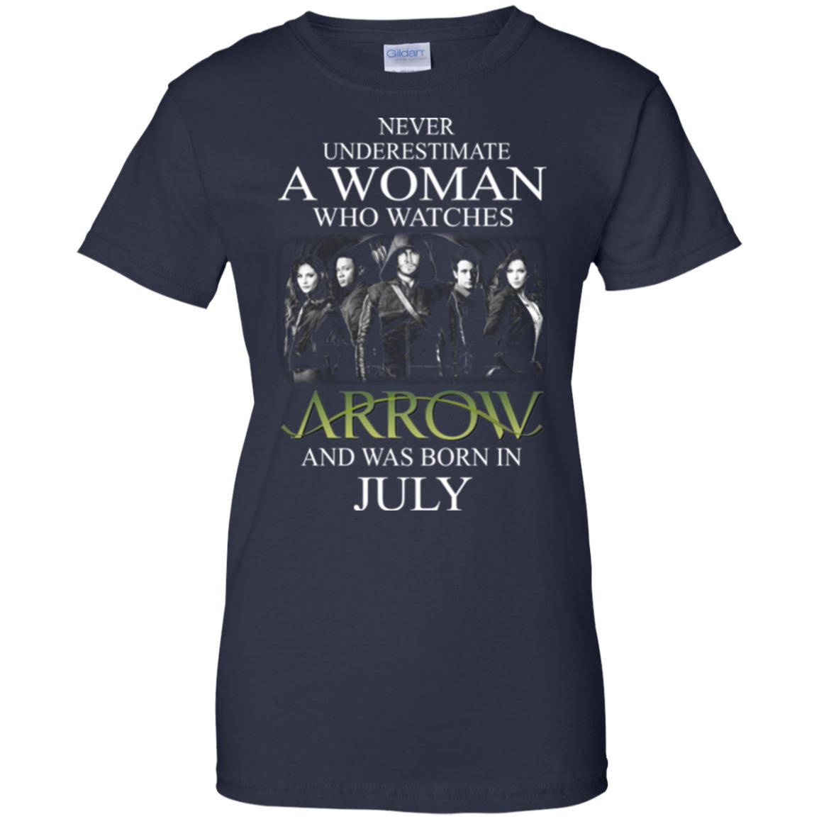 Never Underestimate A woman who watches Arrow and was born in July shirt - image 1529