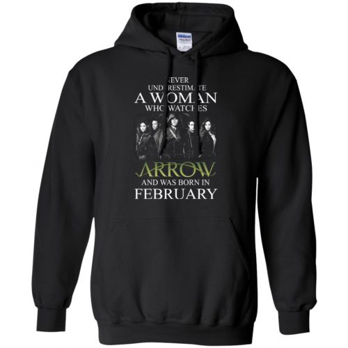 Never Underestimate A woman who watches Arrow and was born in February shirt - image 1587 500x500
