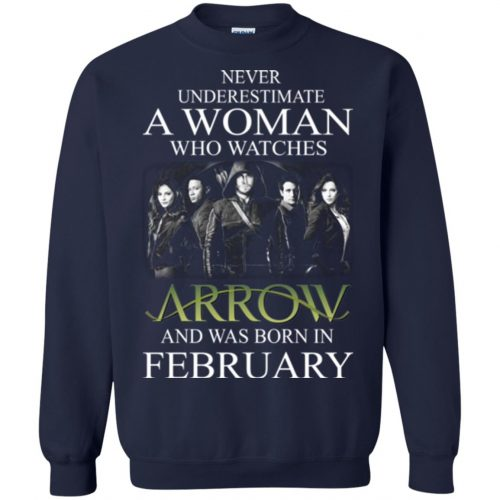 Never Underestimate A woman who watches Arrow and was born in February shirt - image 1590 500x500