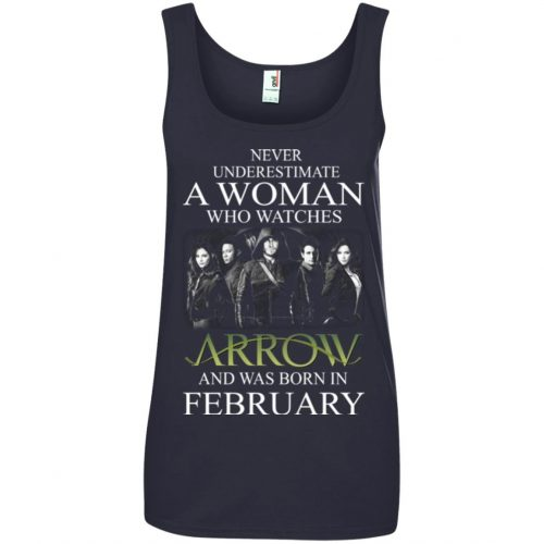 Never Underestimate A woman who watches Arrow and was born in February shirt - image 1592 500x500
