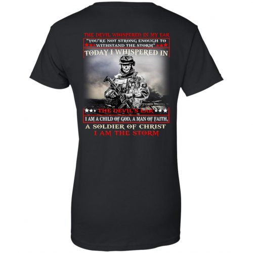 I am a child of God a man of faith a soldier of Christ I am the storm shirt, long sleeve - image 1745 500x500