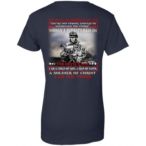 I am a child of God a man of faith a soldier of Christ I am the storm shirt, long sleeve - image 1746 500x500
