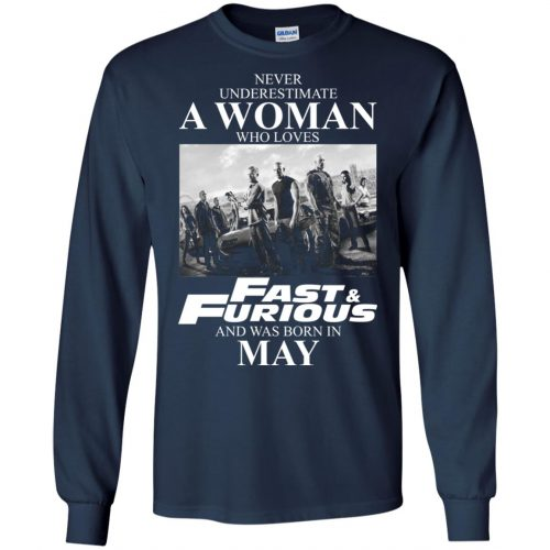 Never underestimate a woman who loves Fast and Furious and was born in May shirt - image 2452 500x500