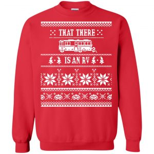 That there is an RV Christmas Sweater, Hoodie - image 2767 300x300