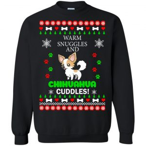 Warm Snuggles and Chihuahua cuddles Christmas Sweater, Hoodie - image 3214 300x300