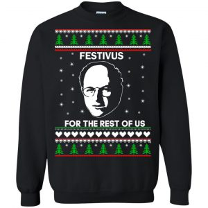 George Costanza Festivus For The Rest of US Christmas Sweater, Shirt - image 4046 300x300